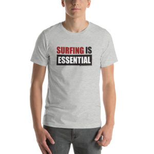 """Surfing Is Essential"" 